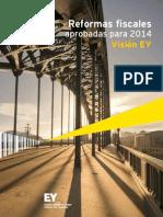 EY Resumen Ejecutivo Reformas Fiscales 2014