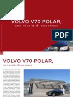 VOLVO V70 POLAR, una storia di successo