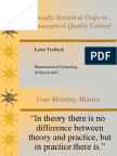 Ten Deadly Statistical Traps in Pharmaceutical Quality Control