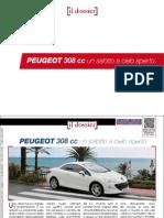 Peugeot 308 cc.  Un salotto a cielo aperto.