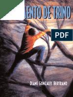 El Momento de Trino by Diane Gonzales Bertrand