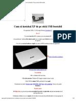 Cum să instalezi XP de pe stick USB bootabil