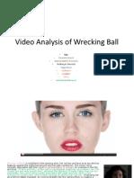 Wrecking Ball Analysis
