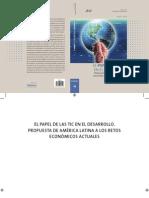 El Papel de las TIC en el Desarrollo--Propuesta de América Latina a los Retos Económicos Actuales