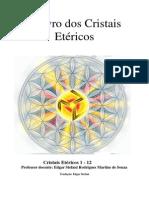 Cristais Etéricos 1-12 - 1° Edição