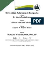 INCORPORACIÓN DE TRATADOS INTENACIONALES EN EL SISTEMA JURÍDICO MEXICANO Y EN EL ESTADO