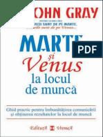 John Gray - Marte Si Venus La Locul de Munca