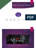 Monavie + Ciência = Saúde