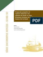 Unknown. 2004. Prospecção pesqueira de espécies demersais com espinhel-de-fundo na Zona Econômica Exclusiva da Região Sudeste-Sul do Brasil.pdf