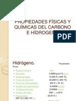 PROPIEDADES FÍSICAS Y QUÍMICAS DEL CARBONO E HÍDROGENO