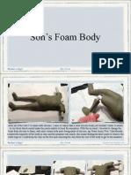 Foam Body