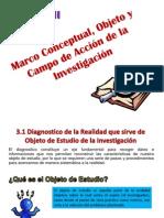 Marco Conceptual, Objeto y Campo de Acción