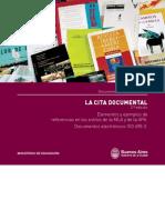 La Cita Documental. Elementos y referencias en los estilos de la MLA y de la APA. Documentos electrónicos ISO 690-2