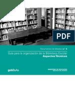 Guía para la organización de la biblioteca escolar. Aspectos técnicos.