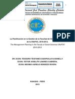 LA PLANIFICACIÓN EN LA GESTIÓN DE LA FACULTAD DE CIENCIAS SOCIALES DE LA UNJFSC, 2010-2012.