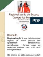 regionalizaodoespaogeogrficomundial-130320142347-phpapp02