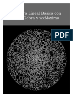 Álgebra Lineal Básica con GeoGebra y wxMaxima