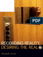 Recording Reality, Desiring the Real (Visible Evidence)