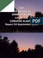 -IOM- NOS DIERON EL SÍMBOLO DE UN LUMINOSO CORAZON ALADO - Report 24 Septiembre 2009