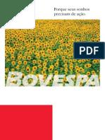 BOVESPA - Porque seus sonhos precisam de ação