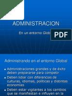 ADMINISTRACIÓN EN UN ENTORNO  GLOBAL