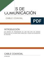 REDES DE COMUNICACIÓN COAXIAL