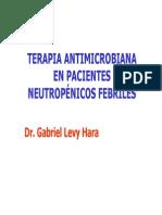 Manejo del paciente neutropénico febril Dr. Levy Hara