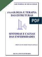 Patologiae Terapia Das Estruturas - Sintomas e Causas Das Enfermidades