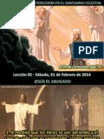 Lección 05 - El Ministerio de Intercesión en el Santuario Celestial