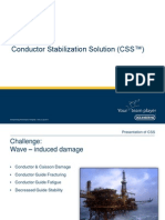 Conductor Stabilization Solution