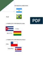2 Paises Que Conforman El Mercosur