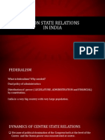 Centre State Relations in India1