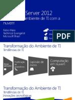 windowsserver2012-otimizeseuambientedeticomanuvem-130718090521-phpapp01