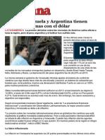 Por qué Venezuela y Argentina tienen tantos problemas con el dólar