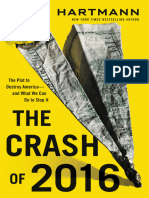 The Crash of 2016 the Plot to Destroy America--And What We Can Do to Stop It