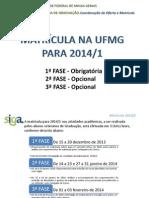 Roteiro_Matrícula_2014-1 1ª fase