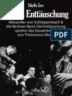 Monks Enttäuschung. Alexander von Schlippenbach &  die Berliner Band Die Enttäuschung  spielen das Gesamtwerk  von Thelonious Monk
