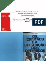 Os Cristãos e a Libertação dos Oprimidos - Paulo Freire