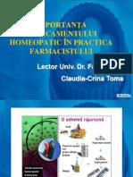 Importanta Medicamentului Homeopatic in Practica Farmacistului TOMA C. I II III