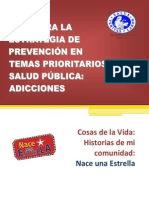 GUÍA PARA LA ESTRATEGIA DE PREVENCIÓN EN TEMAS PRIORITARIOS DE SALUD PÚBLICA- ADICCIONES