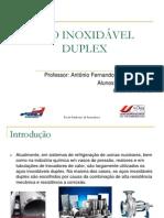 Aço inox duplex e aço maraging (GISELLY BASILIO E GILBERTO P