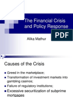 The Financial Crisis and Policy Response