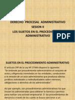SESION II SUJETOS DEL PROCEDIMIENTO ADMINISTRATIVO.pptx