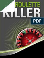 The Roulette Killer