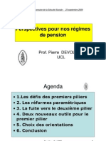Perspectives pour nos régimes de pension Prof. Pierre  DEVOLDER UCL