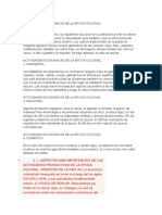 ACTIVIDADES ECONÓMICAS DE LA EPOCA COLONIAL