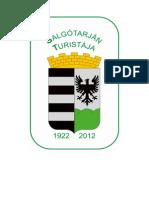 Salgótarján Turistája túramozgalom igazoló füzete http://www.turabazis.hu/turamozgalom_ismerteto_308