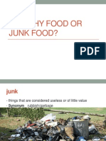 Healthy Food or Junk Food