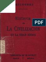 Seignobos Ch - Historia de La Civilizacion en La Edad Media (1892)
