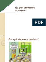 El Trabajo Por Proyectos
